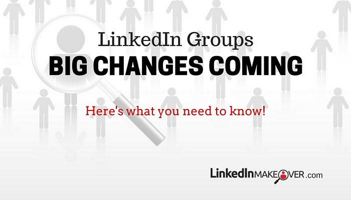 What LinkedIn Group Changes mean to YOU (1)