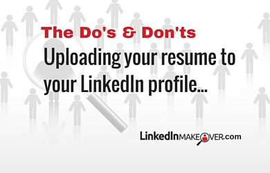 should i upload my resume to my linkedin profile - Resume From Linkedin