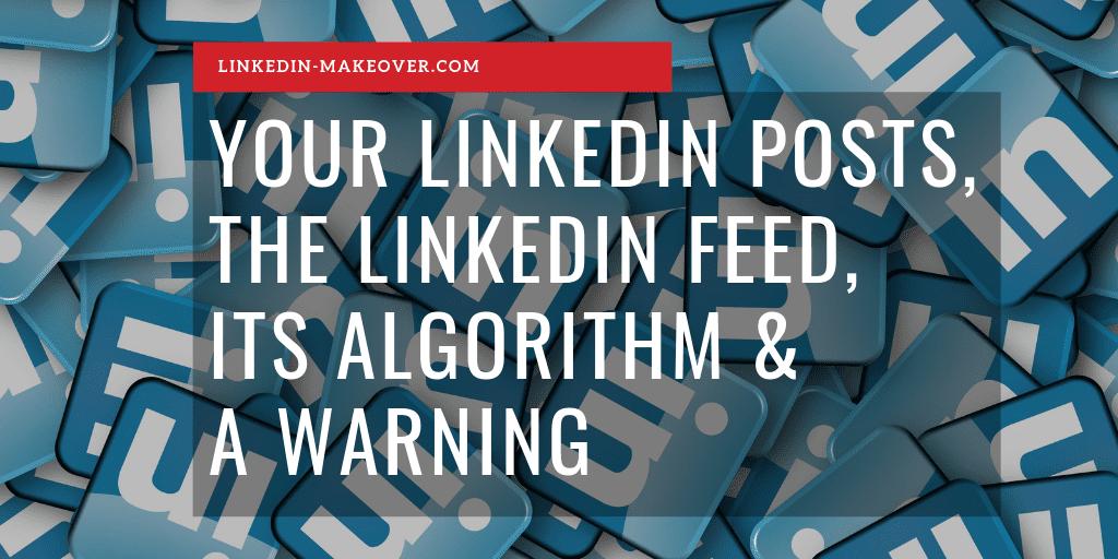 LinkedIn Posts-FEED-Warning