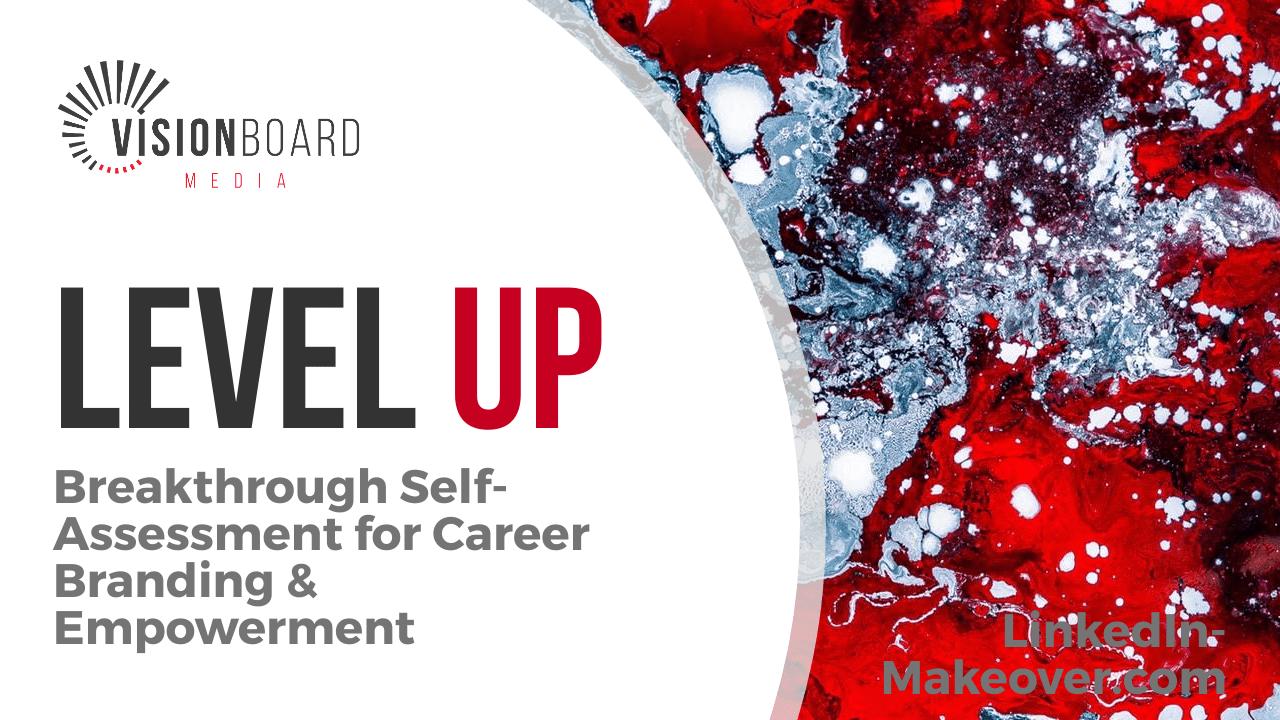 Breakthrough Self-Assessment for Career Branding & Empowerment