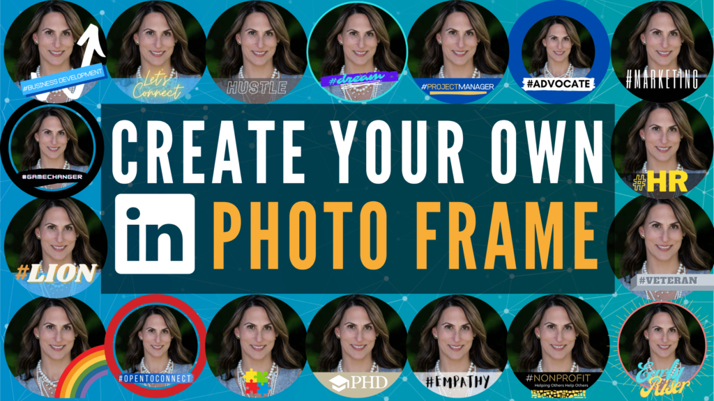 Create your own LinkedIn profile picture photo frame
